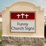 25 Hilarious Church Signs