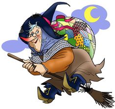 IT: La Befana - La Befana is a witch who  gives presents and candy to the sweet kids, and black candy to the bad kids. It's celebrated on the 6th of January, and we can compare it to Sinterklaas.