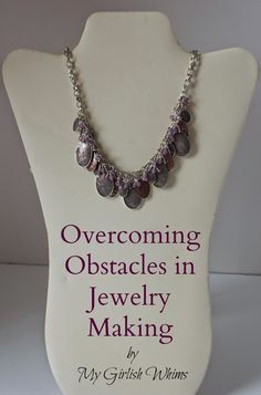 My Girlish Whims: Overcoming Obstacles in Jewelry Making & Necklace Tutorial Jewelry Tools, Jewelry Making Tutorials, I Love Jewelry, Jewelry Making Supplies, Jewelry Crafts, Jewelry Ideas, Jewelry Kits, Wire Jewelry, Custom Jewelry