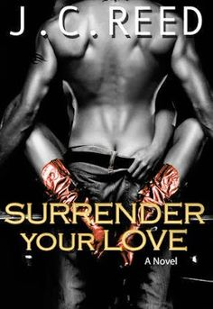 Reading and Writing Urban Fantasy, Paranormal, and Romance: Review: Surrender Your Love by J.C. Reed (Book Excerpt & Giveaway)