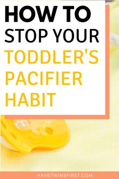 A simple method to easily take away your toddler's pacifier in 3 days. Tips to take away toddler's pacifier and an easy pacifier weaning method. Fun Activities For Toddlers, Parenting Toddlers, Parenting Hacks, Pacifier Weaning, Toddler Sleep Training, Toddler Nap, Toddler Schedule, Baby Care Tips, How To Have Twins