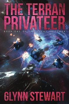 The Terran Privateer (Duchy of Terra) (Volume 1)