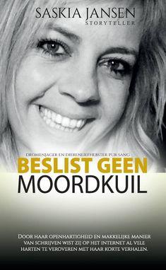 Saskia Jansen omschrijft zichzelf als dromenjager en dierenliefhebster pur sang. In 'Beslist geen moordkuil' geeft zij de lezer een kijkje in haar leven, waa...