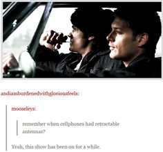 "1x05 Bloody Mary [gif] - comments: ""Remember when cellphones had retractable antennas?""  ""Yeah, this show has been on for a while."" - Nearly broke the antennas on my phones from doing this repeatedly lol - Sam & Dean Winchester in the Impala, Supernatural"