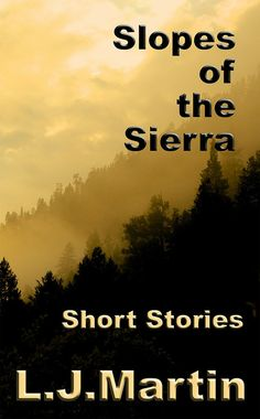 Short stories from early California, adventure and accomplishment....