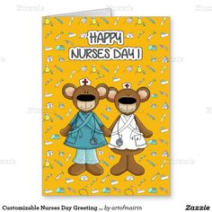 Happy Nurses Day. Funny Teddy Bears personalized  Greeting Cards.  Matching Cards in various languages , postage stamps and other products available in the Business Related Holidays / Healthcare Category of the artofmairin store at zazzle.com
