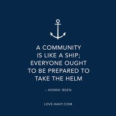 Henrik Ibsen quotes. A community is like a shop; everyone ought to be prepared to take the helm