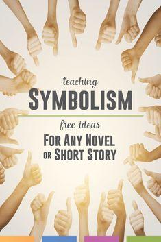 Teaching the Literary Term Symbolism Ap Literature, Teaching Literature, Teaching Reading, Teaching Ideas, American Literature, Teaching Resources, Literary Terms, Literary Elements, English Lesson Plans