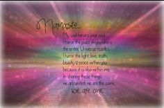 Namaste.  My soul honors your soul... ♡
