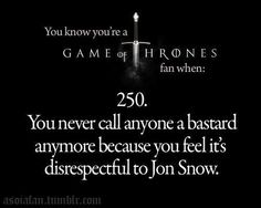 Game of Thrones funny meme. You know you're a fan when...