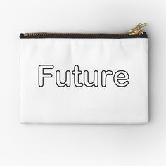 'Future' Zipper Pouch by Laptop Skin, Getting Things Done, Zipper Pouch, Iphone Wallet, Cotton Tote Bags, Chiffon Tops, Zip Around Wallet, Finding Yourself, Classic T Shirts
