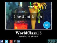 #WorldClass15  #WorldClassSpain  #MaremotoCaféCocktail #Chestnut touch. Disfruta esta noche de nuestro cocktail de campeonato.