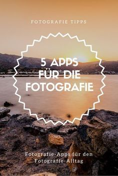 Fotografie Apps: Meine 5 Lieblings-Fotografie Apps Photography Apps for your smartphone! I introduce you to 5 photographer apps that help you better plan and edit your shoots and photos. And all this on the smartphone!