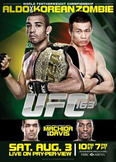 UFC 163 Official Fight Night Fight Bill Event Poster - Jose Aldo vs Korean Zombie Chan Sung Jung