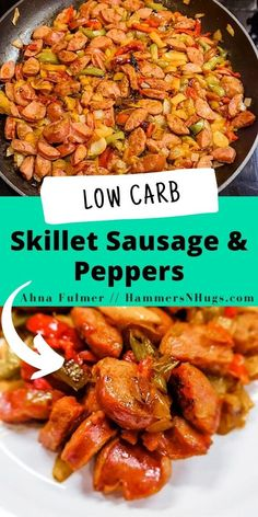 This skillet sausage and peppers recipe can be prepped, made, and served in 15 minutes for a quick and easy dinner! Tap on the pin for this recipe and more from Ahna Fulmer // HammersNHugs.com. #skilletdinner #skilletdinners #glutenfree #lowcarb #dairyfree