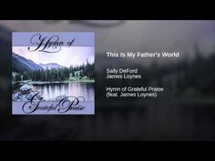 This Is My Father's World – Sally DeFord Music