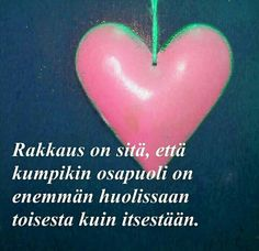 Finnish Words, Wise Words, Friendship, Romance, Relationship, Love, Quotes, Romance Film, Amor
