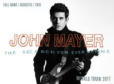 John Mayer: The Search For Everything Tour