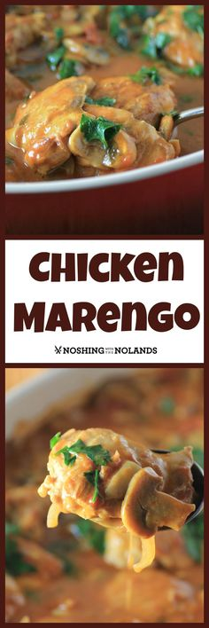 Chicken Marengo by Noshing With The Nolands is a great dish with tender chicken cooked in white wine, tomatoes and mushrooms.