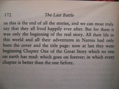 This is in The Last Battle which is the last book in the Narnia series. All the main characters have died and gone to live in heaven. This is one of my favorite quotes.