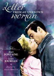 Letter From an Unknown Woman - Louis Jourdan, Joan Fontaine John Houseman, Most Popular Movies, Movie Talk, Women Poster, Woman Movie, Romance Movies, Film Movie, New Movies, Filmmaking