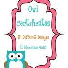 Check out these 8 great owl-themed certificates for your classroom. All you need to do is print and fill in!  Certificates include: 1. _____ is and...