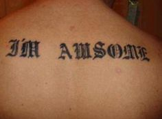 blunder my skin! Hilarious photos of misspelled tattoos reveal why you should take a dictionary when you get body art Bad Tattoos Fails, Tattoos Gone Wrong, Terrible Tattoos, Really Bad Tattoos, Cool Tattoos, Worst Tattoos, Ink Tattoos, Amazing Tattoos, Tattos