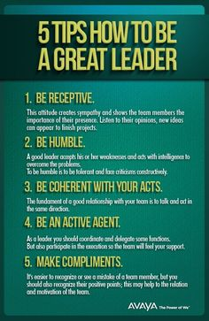 5 Tips on how to be a Great Leader.   #leadership