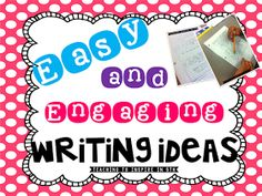 Teaching To Inspire In 5th: Easy and Engaging Writing Ideas