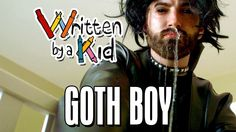 Rhett & Link Get Down With the Darkness in Goth Boy - Written By A Kid - THIS IS SO FUNNY and an adorable perspective of a young girl! :D