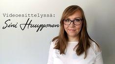 Videoesittelyssä Sini Huupponen. Upeeta, mahtavaa! Go Sini! Aina ei tarvitse ottaa niin vakavasti. :)