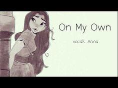On My Own (Les Miserables) 【Anna】