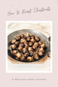Learn how to roast chestnuts on an open fire at AmericanFarmhouseStyle.com! #natkingcole #Christmas #roastedchestnuts #farmhouseChristmas