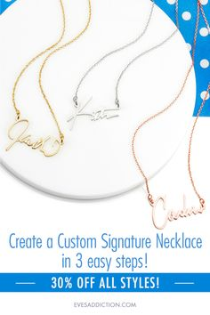 Create a custom Signature Name Necklaces in 3 easy steps for a unique personalized look! Save 30% off your custom necklace when you upload a photo of your signature to be crafted into a stunning sterling silver, gold or rose gold name necklace. It's a hot new style and perfect for any occasion. #signaturestyle
