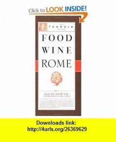 7 best ebooks cheap images on pinterest book books and david food wine rome terroir guides 9781892145710 david downie alison harris fandeluxe Images