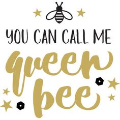 Silhouette Design Store: Baby T-shirt: You Can Call Me Queen Bee Silhouette Design, Silhouette Cameo Projects, Bee Silhouette, Queen Bee Quotes, Love One Another Quotes, Shilouette Cameo, Baby T Shirts, Was Ist Pinterest, Bee Art