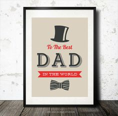 Father Print To the best Dad in the world by inkandocean on Etsy, $5.00