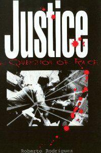Justice. Roberto Rodríguez.  HV8148.E4 R64 1997 (Main Stacks).