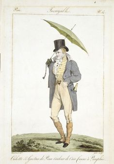 1814 Gentleman's Day Wear, France. Top hat, long boots, long jacket, close fitting pants, vest, umbrella. collections.vam.ac.uk