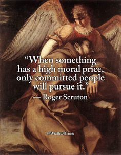 """""""When something has a high moral price, only committed people will pursue it. Morals Quotes, Political Quotes, Wise Quotes, Quotable Quotes, Quotes To Live By, Inspirational Quotes, Lyric Quotes, Movie Quotes, Motivational"""