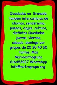 B4 Quedadas en  Granada,  https://www.facebook.com/quedadasgranada  intercambios de idiomas, senderismo, paseos, distintas Quedadas jueves, viernes,  sábado, domingo por grupos de 20 30 40 50 tantos. Más Marioextragrupo 616453927 WhatsApp   B4 Quedadas Granada Facebook.com/QuedadasGranada  Jueves 21 h Quedada tapas xxl, La MariMorena, Concepción 6, tras café fútbol, Miguel  Viernes  20 30 Quedada Q bailao Restaurante Pinillos, sn1, Ant bravogranada@gmail.com  Viernes 21 h, intercambio…