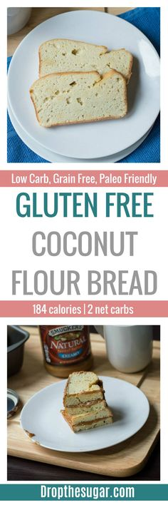 Gluten Free Coconut Flour Bread | an easy gluten free bread recipe that anyone can make! This is also a low carb bread made entirely of coconut flour. What's great is that you can actually hold it in your hand without it crumbling apart, which is an issue with some gluten free bread recipes. Pin now to make later! via @dropthesugar