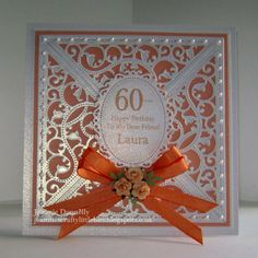 Peach / Orange Birthday Card using Elements and Ovals<br> 60th Birthday Cards For Ladies, Birthday Presents For Grandma, Birthday Ideas For Her, 70th Birthday Card, Cool Birthday Cards, Valentines Day Birthday, Special Birthday, Diy Birthday, Spellbinders Cards