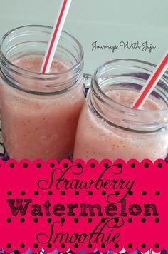 Journeys with Juju: Strawberry Watermelon Smoothie