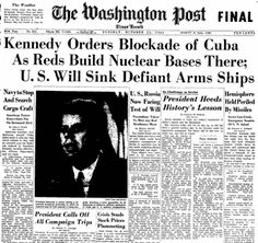 20th Century History: October 22nd- Cuban Missile Crisis, First Casualty in Vietnam, Sarte Wins And Declines Nobel Prize