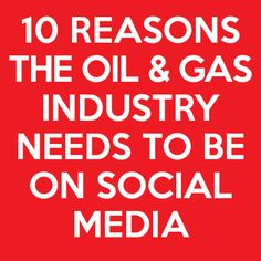 10 reasons why the Oil and Gas Industry needs to be on Social Media.   http://www.preferred-personnel.com/