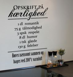 Kærligheds opskrift wallsticker Daily Quotes, Best Quotes, Love Quotes, Words Quotes, Wise Words, Sayings, Chalkboard Print, Qoutes About Love, Pretty Quotes