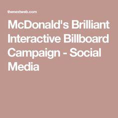 McDonald's Brilliant Interactive Billboard Campaign - Social Media