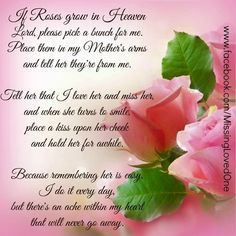 Birthday quotes for my mother in heaven mom in heaven happy birthday birthday wishes for mom in heaven uk Mom Poems, Mothers Day Poems, Mother Poems, Happy Mother Day Quotes, Mother Day Wishes, Mother Quotes, Mom Quotes, Happy Mothers Day, Qoutes