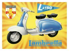 But I want the real thing. Lambretta Tin Sign reproduction www. Piaggio Scooter, Vespa Lambretta, Motorcycle Posters, Scooter Motorcycle, Bike, Vintage Ads, Vintage Posters, Retro Scooter, Motor Scooters